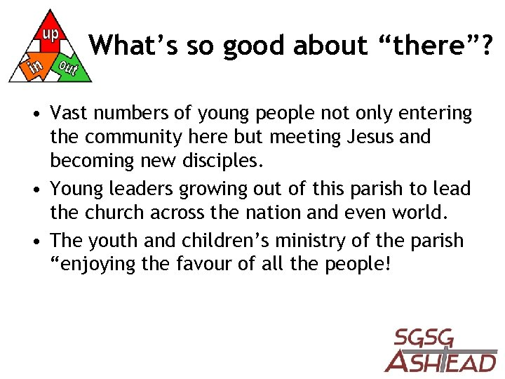 """What's so good about """"there""""? • Vast numbers of young people not only entering"""