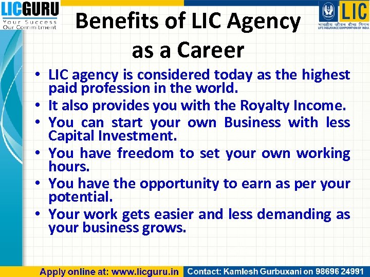 Benefits of LIC Agency as a Career • LIC agency is considered today as