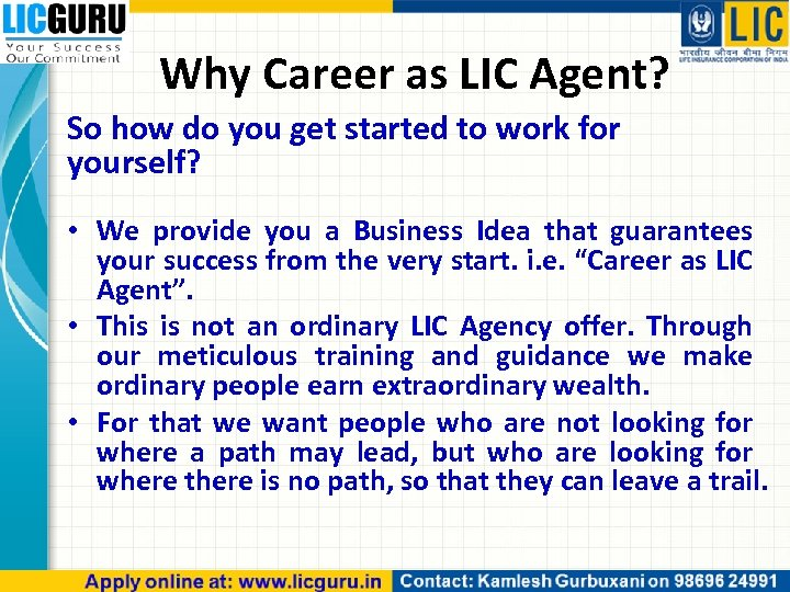 Why Career as LIC Agent? So how do you get started to work for