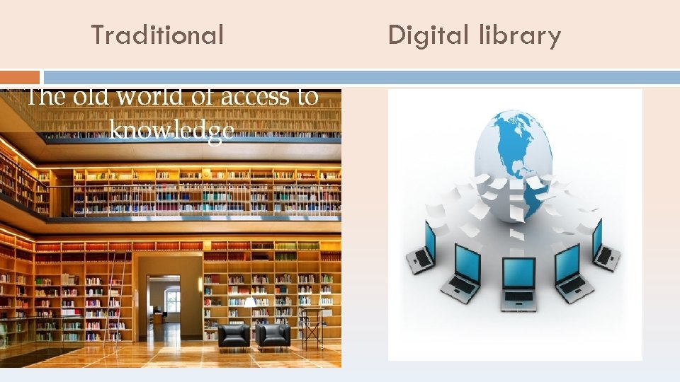 Traditional Digital library