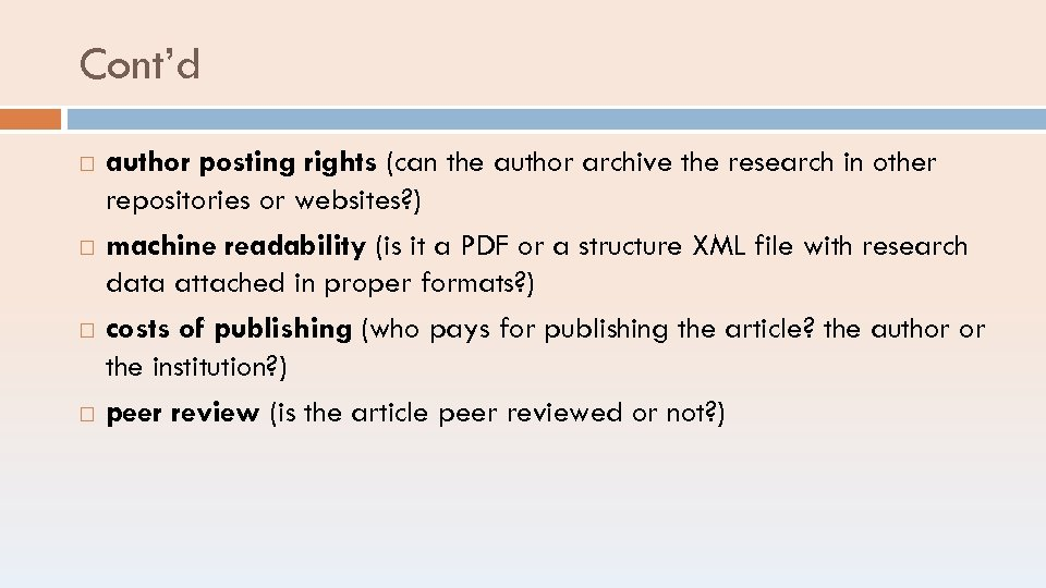 Cont'd author posting rights (can the author archive the research in other repositories or