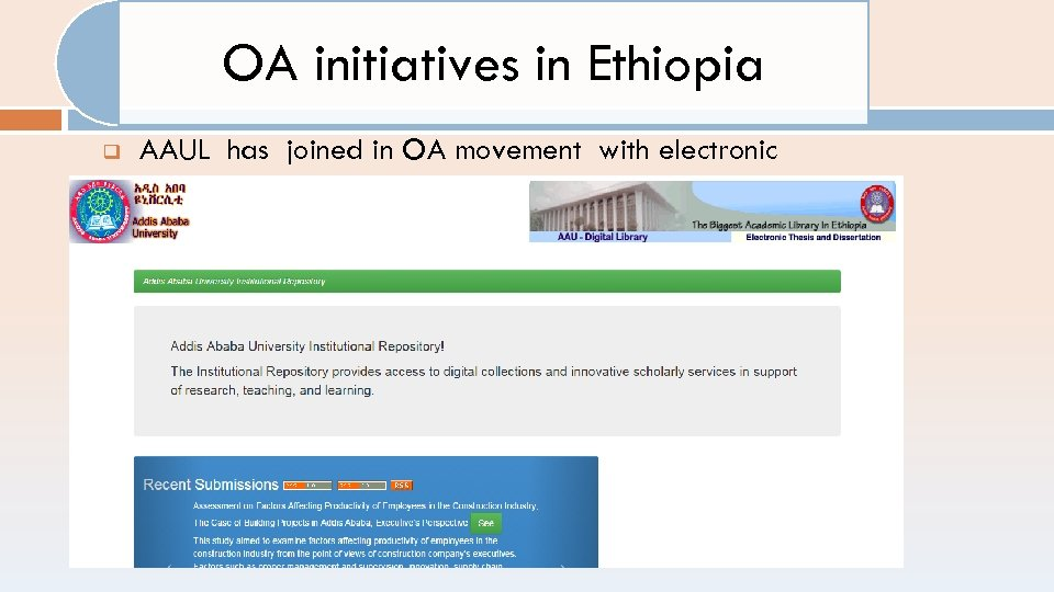 OA initiatives in Ethiopia q AAUL has joined in OA movement with electronic graduate