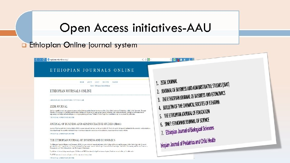 Open Access initiatives-AAU q Ethiopian Online journal system