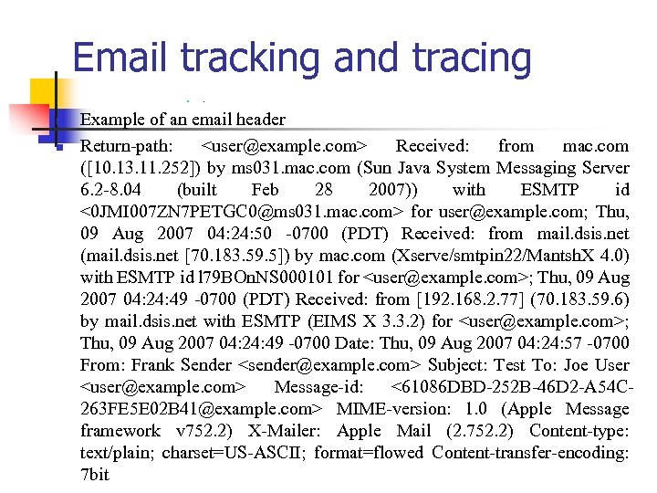 Email tracking and tracing n n n . Example of an email header Return-path: