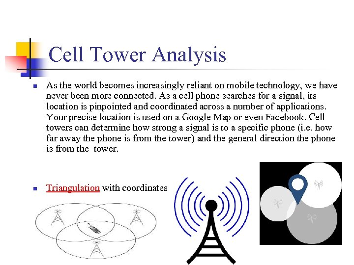 Cell Tower Analysis n n As the world becomes increasingly reliant on mobile technology,