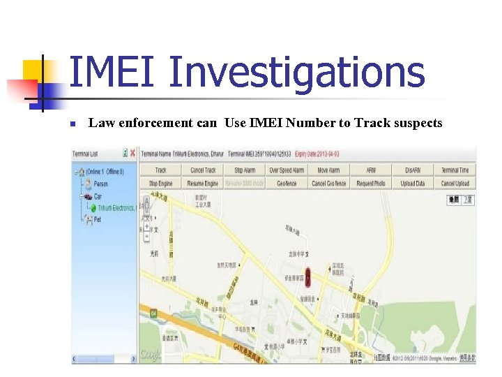 IMEI Investigations n Law enforcement can Use IMEI Number to Track suspects