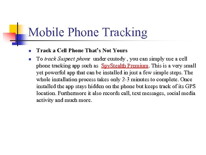Mobile Phone Tracking n n Track a Cell Phone That's Not Yours To track