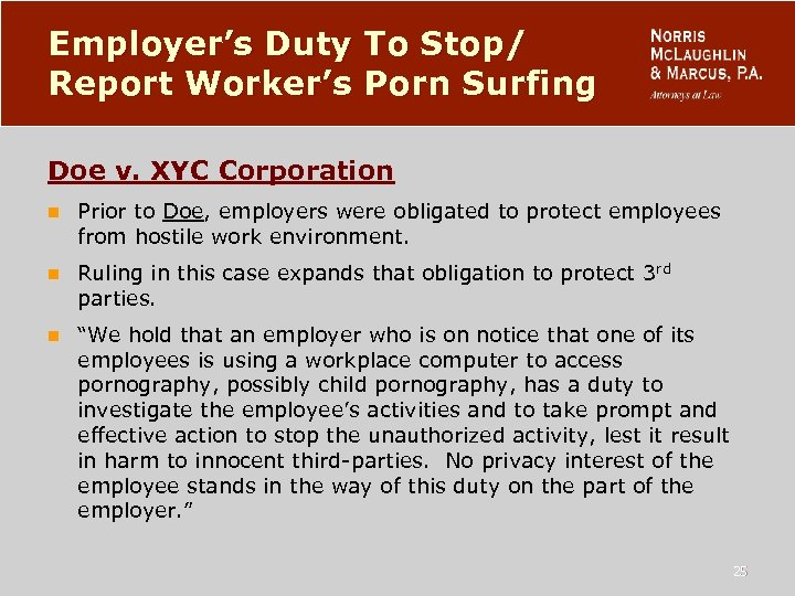 Employer's Duty To Stop/ Report Worker's Porn Surfing Doe v. XYC Corporation n Prior