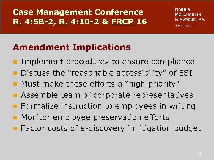 Case Management Conference R. 4: 5 B-2, R. 4: 10 -2 & FRCP 16