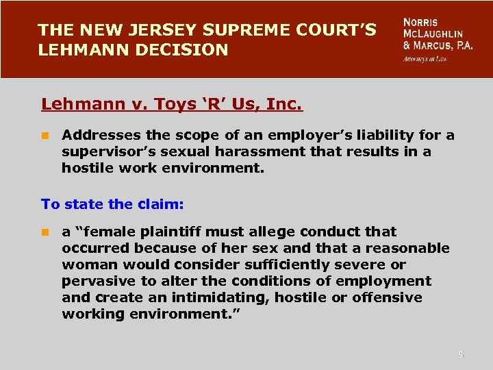 THE NEW JERSEY SUPREME COURT'S LEHMANN DECISION Lehmann v. Toys 'R' Us, Inc. n