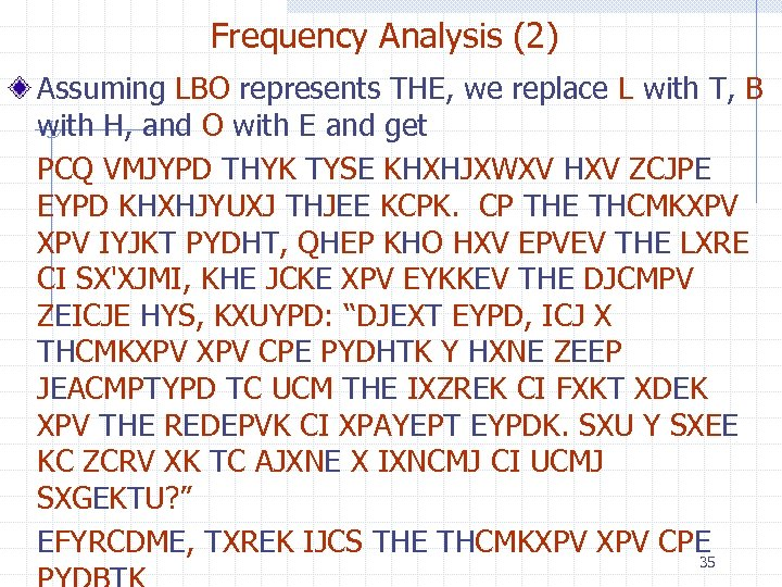 Frequency Analysis (2) Assuming LBO represents THE, we replace L with T, B with