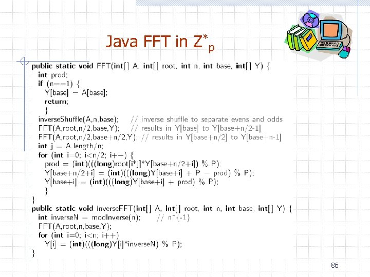 Java FFT in Z*p 86