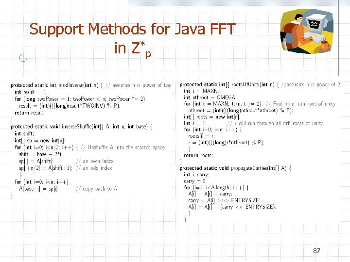 Support Methods for Java FFT in Z*p 87