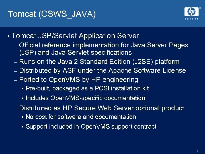 Tomcat (CSWS_JAVA) • Tomcat JSP/Servlet Application Server Official reference implementation for Java Server Pages