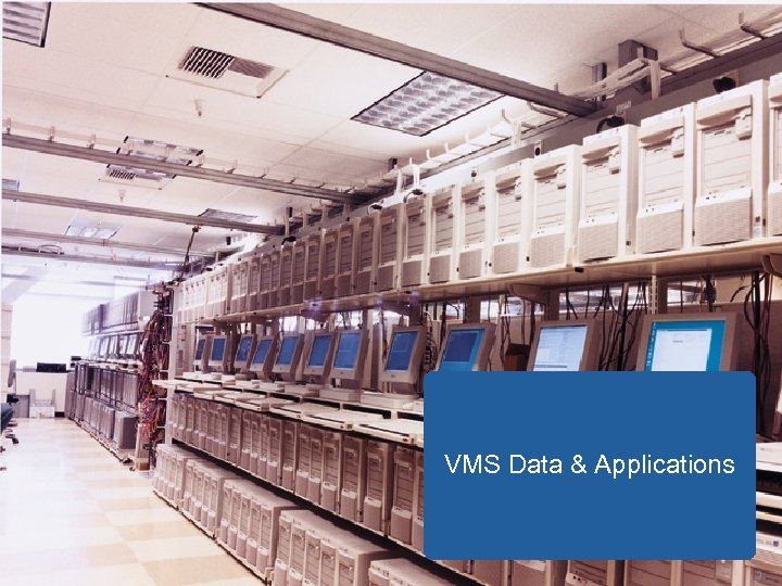 VMS Data & Applications 3