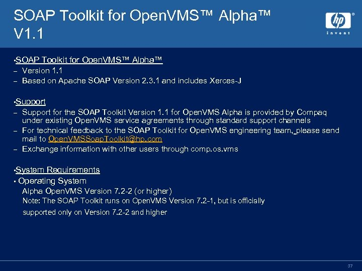 SOAP Toolkit for Open. VMS™ Alpha™ V 1. 1 • SOAP Toolkit for Open.