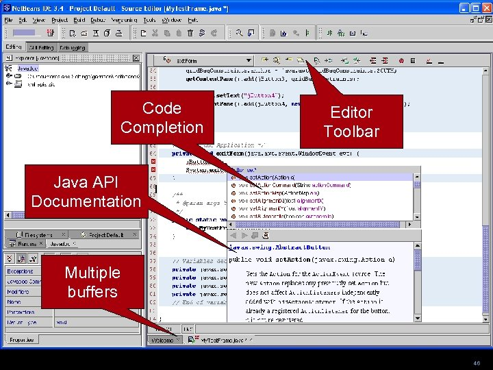 Code Completion Editor Toolbar Java API Documentation Multiple buffers 46
