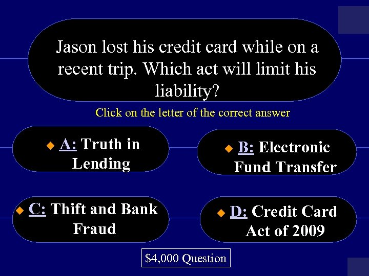 Jason lost his credit card while on a recent trip. Which act will limit