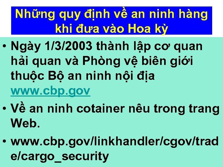 Những quy định về an ninh hàng khi đưa vào Hoa kỳ • Ngày