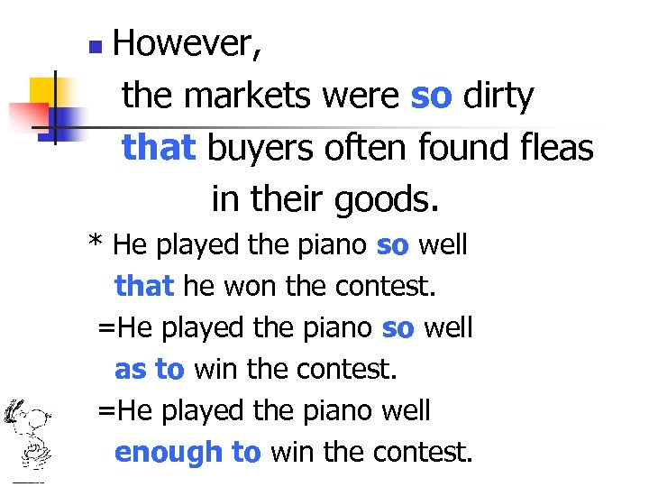 n However, the markets were so dirty that buyers often found fleas in their