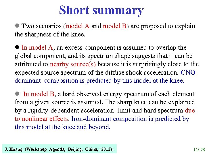 Short summary l Two scenarios (model A and model B) are proposed to explain
