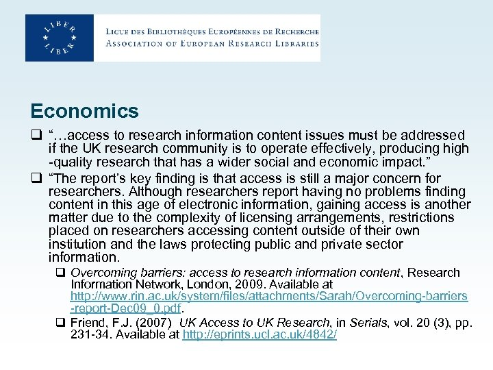 "Economics q ""…access to research information content issues must be addressed if the UK"
