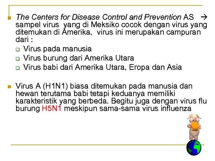 n n The Centers for Disease Control and Prevention AS sampel virus yang di