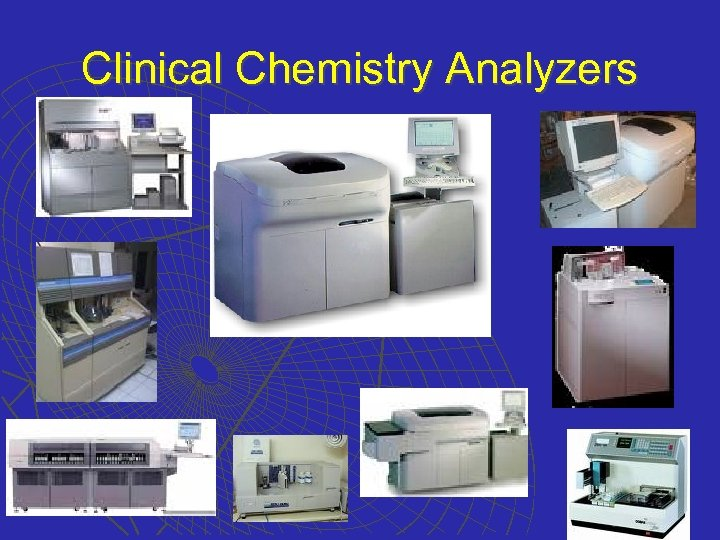 Clinical Chemistry Analyzers