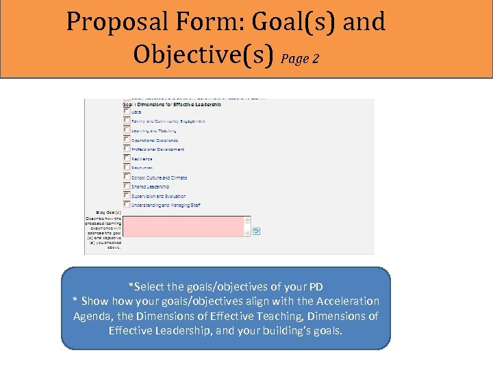 Proposal Form: Goal(s) and Objective(s) Page 2 *Select the goals/objectives of your PD *