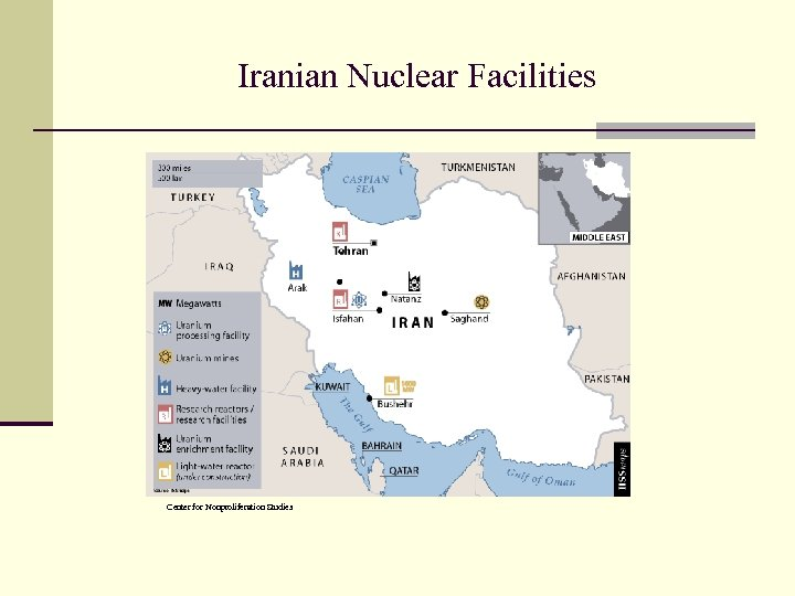 Iranian Nuclear Facilities Center for Nonproliferation Studies