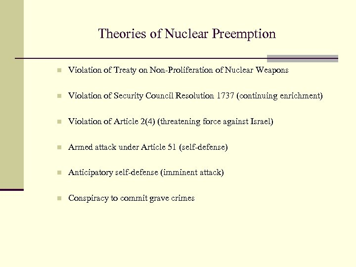 Theories of Nuclear Preemption n Violation of Treaty on Non-Proliferation of Nuclear Weapons n