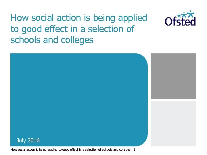 How social action is being applied to good effect in a selection of schools