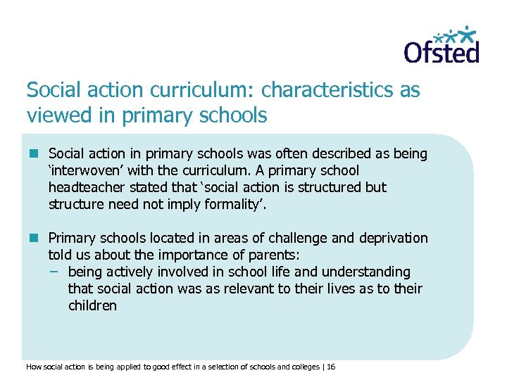 Social action curriculum: characteristics as viewed in primary schools n Social action in primary