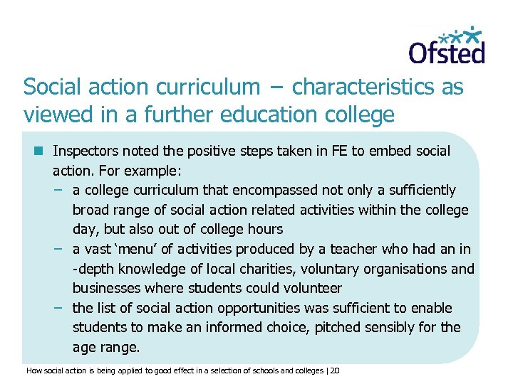 Social action curriculum − characteristics as viewed in a further education college n Inspectors