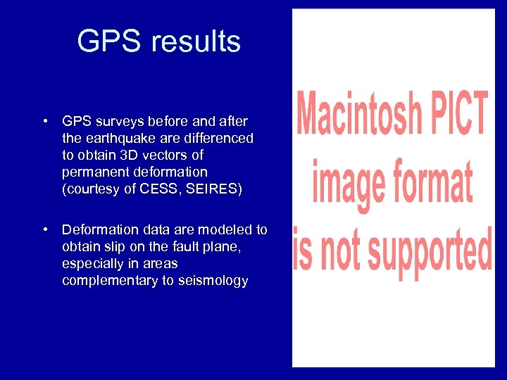GPS results • GPS surveys before and after the earthquake are differenced to obtain