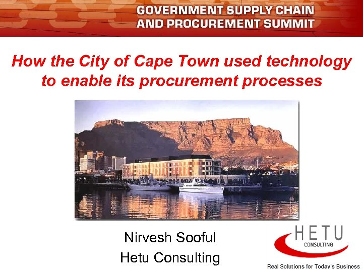 How the City of Cape Town used technology to enable its procurement processes Nirvesh