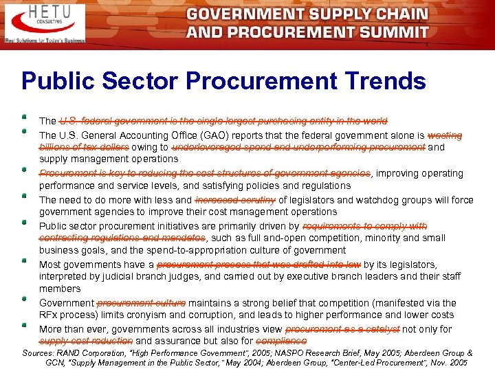 Public Sector Procurement Trends The U. S. federal government is the single largest purchasing