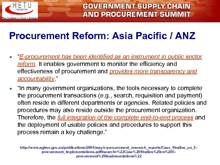"Procurement Reform: Asia Pacific / ANZ ""E-procurement has been identified as an instrument in"
