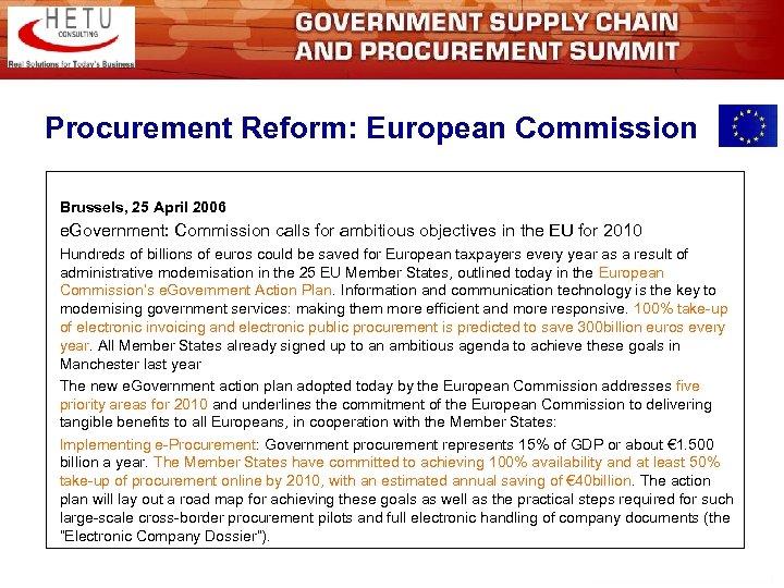 Procurement Reform: European Commission Brussels, 25 April 2006 e. Government: Commission calls for ambitious