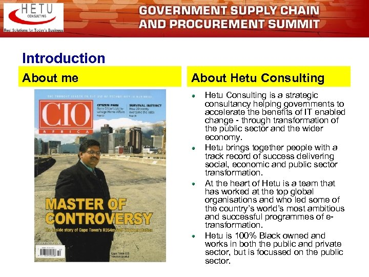 Introduction About me About Hetu Consulting is a strategic consultancy helping governments to accelerate