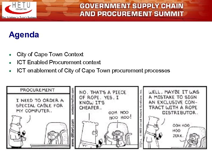 Agenda City of Cape Town Context ICT Enabled Procurement context ICT enablement of City