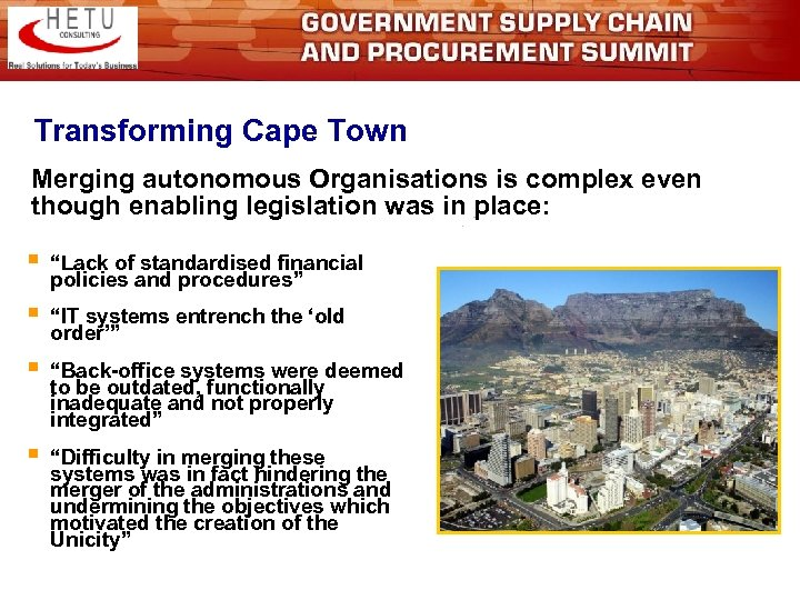 Transforming Cape Town Merging autonomous Organisations is complex even though enabling legislation was in