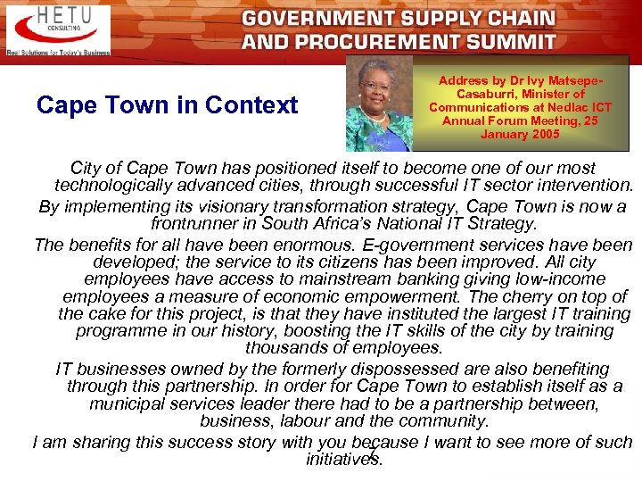 Cape Town in Context Address by Dr Ivy Matsepe. Casaburri, Minister of Communications at