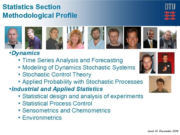 Statistics Section Methodological Profile • Dynamics • Time Series Analysis and Forecasting • Modeling