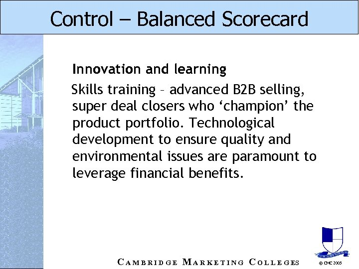 Control – Balanced Scorecard Innovation and learning Skills training – advanced B 2 B