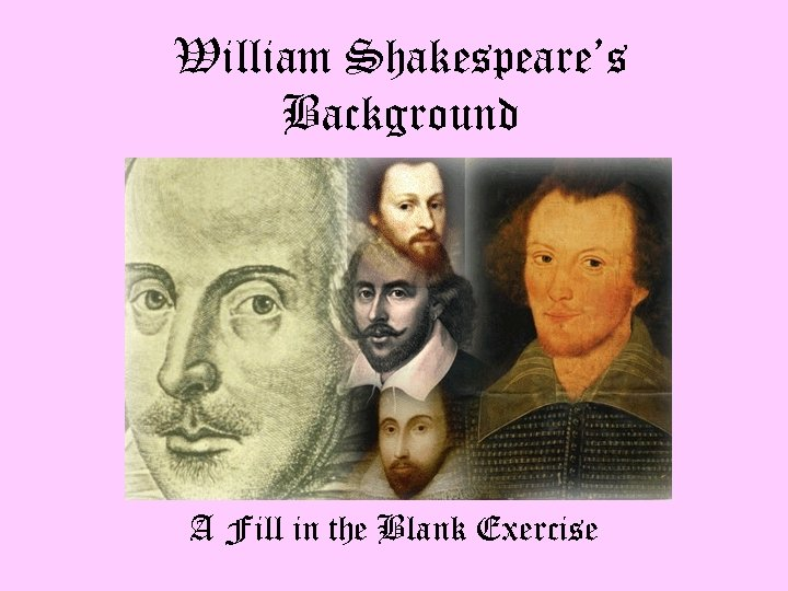 William Shakespeare's Background A Fill in the Blank Exercise