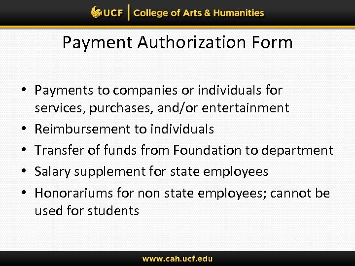 Payment Authorization Form • Payments to companies or individuals for services, purchases, and/or entertainment