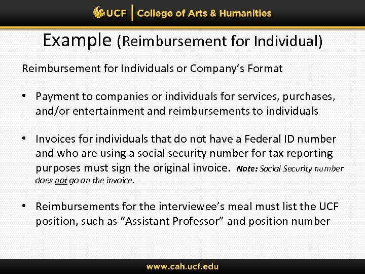 Example (Reimbursement for Individual) Reimbursement for Individuals or Company's Format • Payment to companies