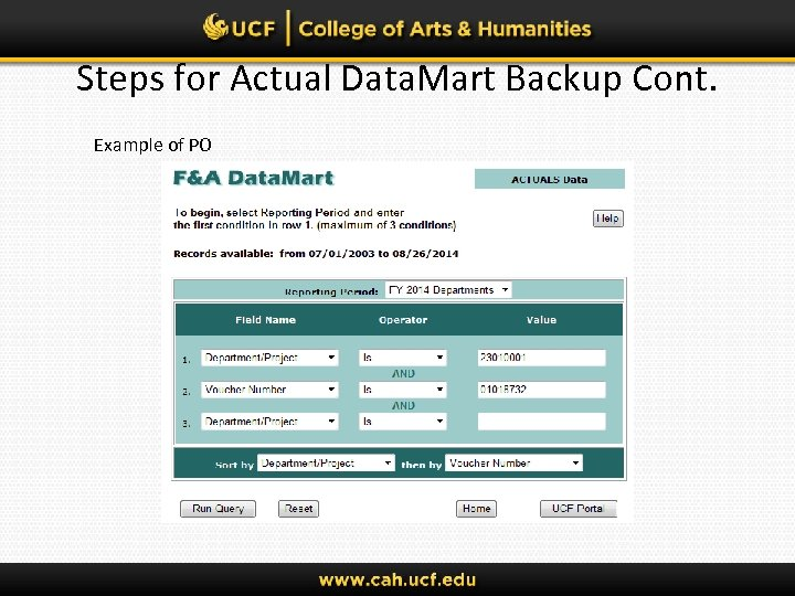 Steps for Actual Data. Mart Backup Cont. Example of PO