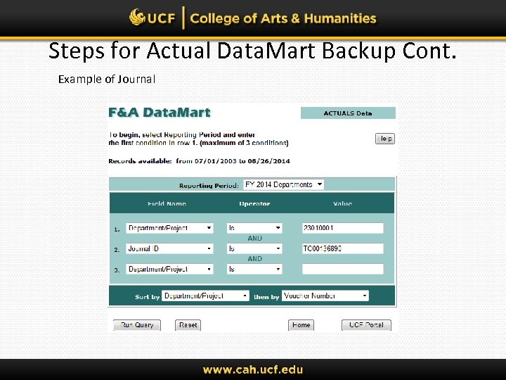 Steps for Actual Data. Mart Backup Cont. Example of Journal